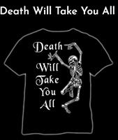 Kuolema ottaa, t-paita