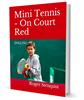 Mini Tennis - On Court Red
