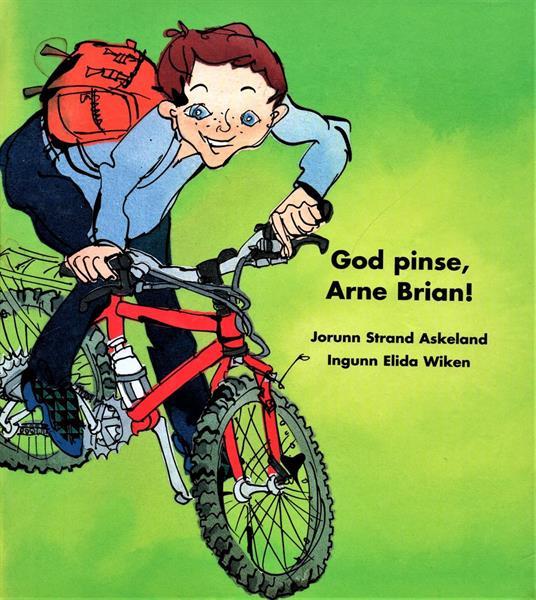God pinse, Arne Brian!