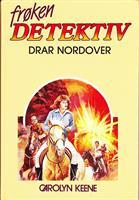 Frøken Detektiv (#12) - drar nordover