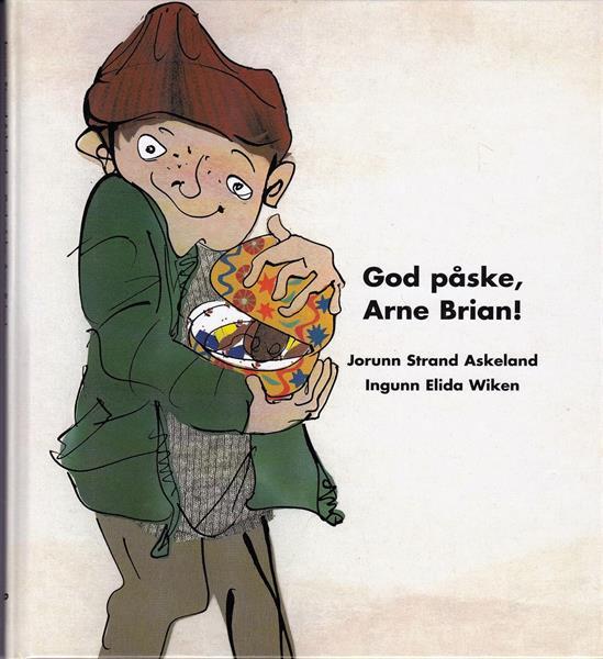 God påske, Arne Brian!