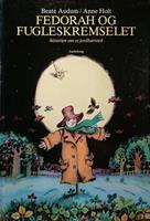 Fedorah og fugleskremselet - historien om et jordb