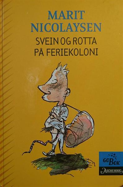 Svein og rotta på feriekoloni