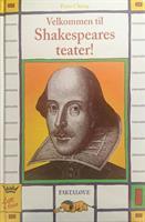 Welkommen til Shakespeares teater!