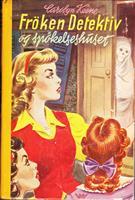 Frøken Detektiv (#25) - og spøkelseshuset
