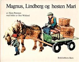 Magnus, Lindberg og hesten Mari