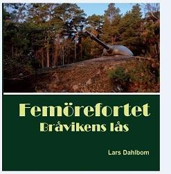Femörefortet - Bråvikens lås