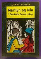Marilyn og Mia i Den Onde Grevens skog