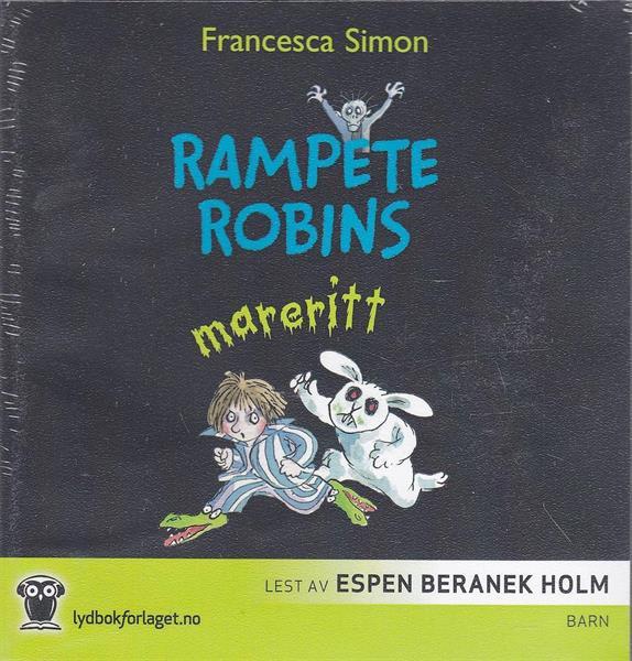 Rampete Robins mareritt (LYDBOK)