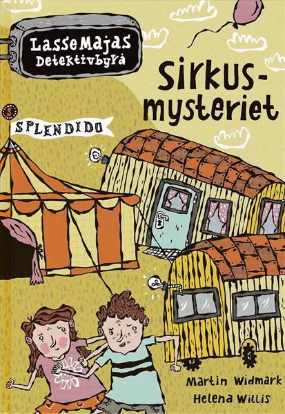 LasseMajas Detektivbyrå: Sirkus-mysteriet