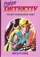 Frøken Detektiv (#22) - og det mosegrodde huset