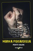 MURHA FISKARSISSA