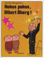 Hokus pokus, Albert Åberg!