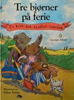 Tre Bjørner på ferie - En kikk-bak-klaffen-bok