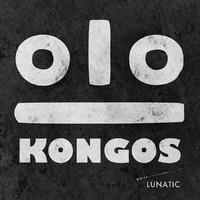 KONGOS: LUNATIC