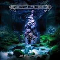 OMNIUM GATHERUM: BURNING COLD-LIMITED DIGIPACK CD
