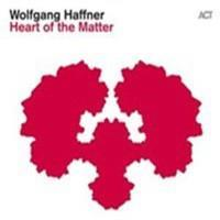 HAFFNER WOLFGANG: HEART OF THE MATTER (FG)