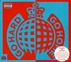 MINISTRY OF SOUND: GO HARD OR GO HOME 3CD