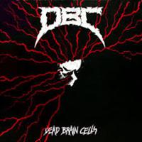 D.B.C.: DEAD BRAIN CELLS LP