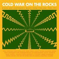 COLD WAR ON THE ROCKS-DISCO & ELECTRONIC MUSIC FROM FINLAND 1980-1991 2LP