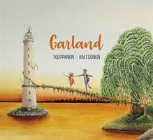 TOLPPANEN - HALTSONEN: GARLAND