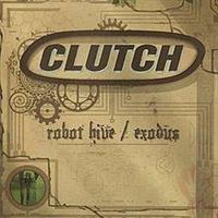 CLUTCH: ROBOT HIVE/EXODUS 2LP
