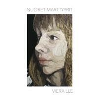NUORET MARTTYRIT: VIERAILLE LP+CD
