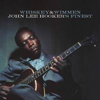 HOOKER JOHN LEE: WHISKEY & WIMMEN-THE FINEST