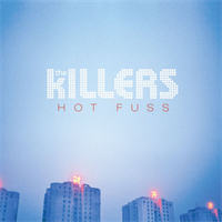 KILLERS: HOT FUSS LP