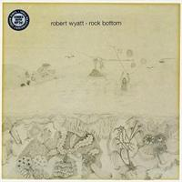 WYATT ROBERT: ROCK BOTTOM LP