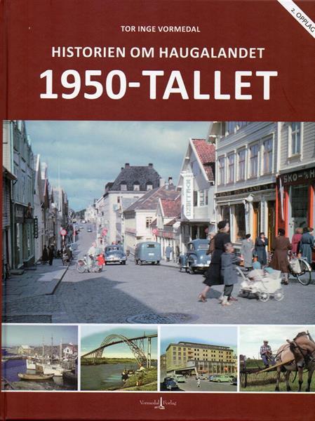 Historien om Haugalandet: 1950-tallet