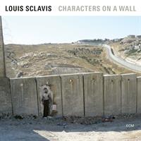LOUIS SCLAVIS QUARTET: CHARACTERS ON A WALL LP (FG)