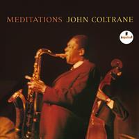 COLTRANE JOHN: MEDITATIONS