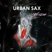 URBAN SAX: INSIDE LP+CD+DVD