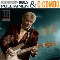 ESA PULLIAINEN & C-COMBO: SHAKIN' ALL OVER LP