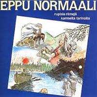 EPPU NORMAALI: RUPISIA RIIMEJÄ KARMEITA TARINOITA