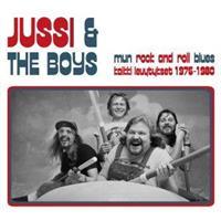 JUSSI & THE BOYS: MUN ROCK AND ROLL BLUES-KAIKKI LEVYTYKSET 1976-1980 2LP