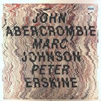 ABERCROMBIE/JOHNSON/ERSKINE: ABERCROMBIE/JOHNSON/ERSKINE (FG)