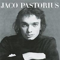 PASTORIUS JACO: JACO PASTORIUS