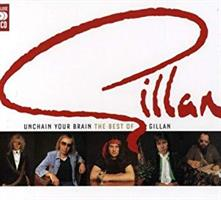 GILLAN IAN: UNCHAIN YOUR BRAIN-THE BEST OF GILLAN 1976-1982 2CD