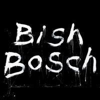 WALKER SCOTT: BISH BOSCH 2LP+CD