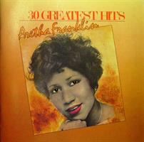 FRANKLIN ARETHA: 30 GREATEST HITS