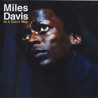 DAVIS MILES: IN A SILENT WAY-REMASTERED