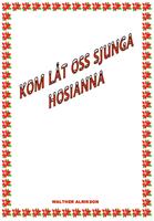 KOM LÅT OSS SJUNGA HOSIANNA  10-PACK