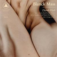 BLANCK MASS: DUMB FLESH 2LP