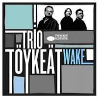 TRIO TÖYKETÄ: WAKE-KÄYTETTY CD