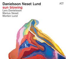 DANIELSSON LARS/NESET: SUN BLOWING (FG)