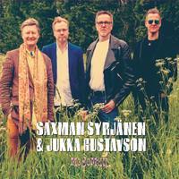 SYRJÄNEN SAXMAN & JUKKA GUSTAVSON: MOJOMEN