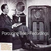 PORCUPINE TREE: RECORDINGS