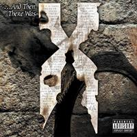 DMX: ...AND THEN THERE WAS 2LP